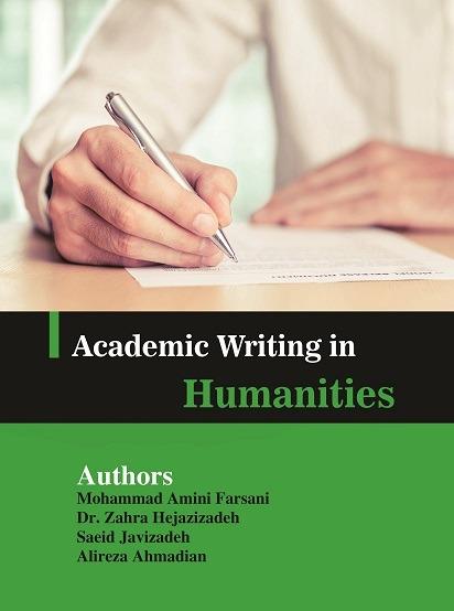 Academic writing  in Humanities – نگارش متنون علمی در علوم انسانی